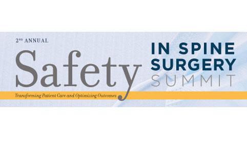 Safety in Spine Surgery Summit